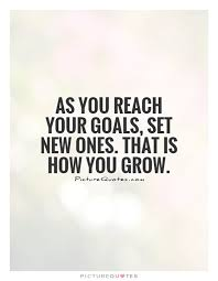 quotes about reaching my goal quotes