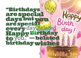 best belated birthday wishes and messages images quotes