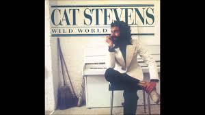 Wild World, Cat Stevens, Documentary Song, Cat Stevens Wild World