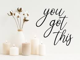 You Got This Vinyl Wall Decal Sticker Story Of Home Decals