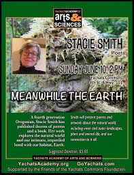Meanwhile the Earth ~ Stacie Smith, Poet   Yachats Oregon Hotels, Events,  Things to Do