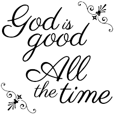 God Is Good All The Time Vinyl Decal Sticker Quote Large Black Walmart Com Walmart Com