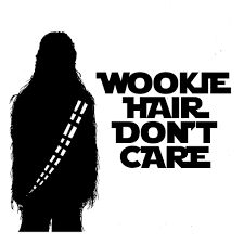 Wookie Hair Don T Care Vinyl Sticker Car Decal