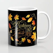autumn leaves jesus doesn t funny fall quote coffee mug by