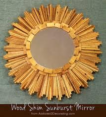 wood shim sunburst mirror addicted 2
