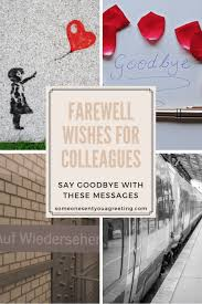 farewell wishes for colleagues say goodbye these messages