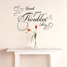 Bathroom Wall Sticker Quotes Letters Home Decor Soak Your Troubles Away Bubble Wall Decals Living Room Decoration Art Sticker Wall Stickers Aliexpress