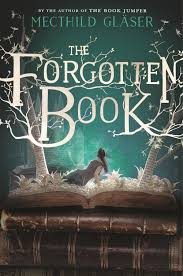 Amazon.com: The Forgotten Book (9781250146793): Gläser, Mechthild ...