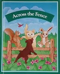 Across The Fence Ginn Reading Program Silver Burdett