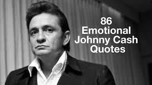 emotional johnny cash quotes