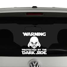 Warning Protected By The Dark Side Vinyl Decal Vinyl Decals Dark Side Vinyl Decal Stickers