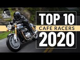 top 10 cafe racers 2020 you