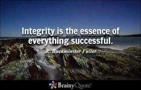 brainy quote integrity is the essence of everything successful