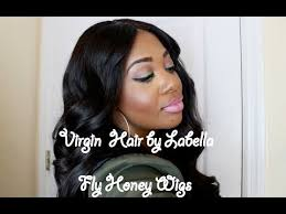 virgin hair by labella fly honey wigs