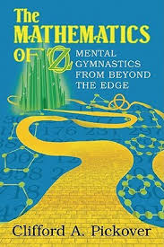 The Mathematics of Oz by Clifford A. Pickover