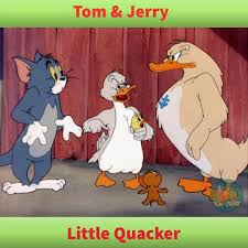 Tom and Friends - Tom & Jerry - Little Quacker