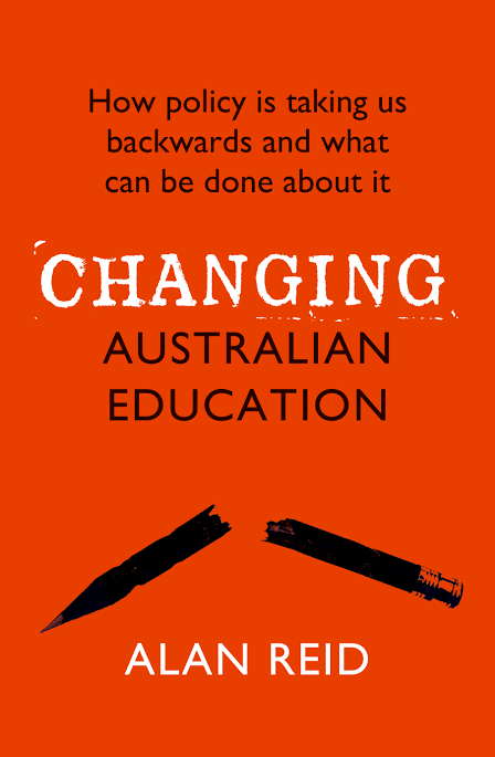 Image result for Changing Australian Education by Alan Reid""