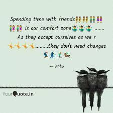 spending time friend quotes writings by ritika rajput