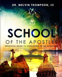 School Of The Apostles by Melvin Thompson III, Paperback | Barnes ...