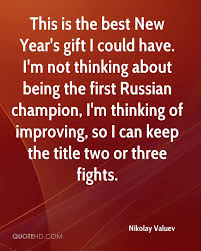 nikolay valuev quotes quotehd