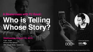 A Masterclass with PJ Raval: Who is Telling Whose Story? – DOC BC