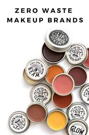 zero waste makeup 17 brands for