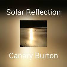 Canary Burton - Solar Reflection - KKBOX