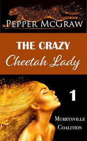 Read The Crazy Cheetah Lady Online by Pepper McGraw   Books