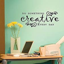 Amazon Com Wall Quote Decal Do Something Creative Everyday Inspirational Craft Room Office Creativity Inspirational Maker Girlboss Vinyl Decal Home Kitchen