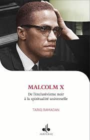 """Résultat de recherche d'images pour """"malcolm x tariq ramadan"""""""