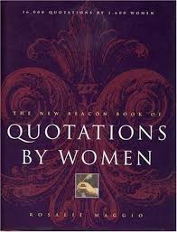 the beacon book of quotations by women by rosalie maggio