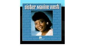 Sister Maxine West by Sister Maxine West - Amazon.com Music