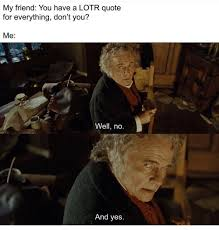 Dank Lord Of The Rings Memes For The True Heads