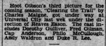 """Clearing the Trail"""" shooting began May 1928 with Andy Waldron -  Newspapers.com"""