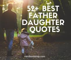 inspiring father daughter quotes sayings images