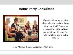 home party consultant ideas and tips to