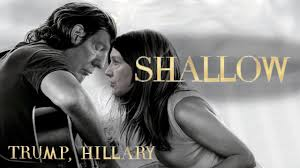 Lady Gaga, Bradley Cooper - Shallow (Cover by Donald Trump & Hillary  Clinton) - YouTube