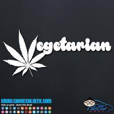 Marijuana Vegetarian Vinyl Car Truck Decal Sticker Pot Decals