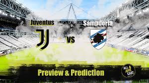 JUVENTUS VS SAMPDORIA PREVIEW & PREDICTION - YouTube