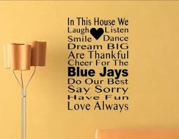 In This House We Cheer For The Blue Jays Wall Decor Stickers Contemporary Wall Decals By Vinylsay Llc