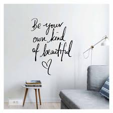 Be Your Own Kind Of Beautiful Vinyl Wall Stickers Quotes Lettering Words For Kids Girls Bedroom Living Room Home Mural Art Decal Wall Stickers Aliexpress