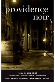 Book Review: <i>Providence Noir</i> | East Side Monthly |  eastsidemonthly.com