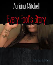 Every Fool's Story by Adriana Mitchell | NOOK Book (eBook) | Barnes & Noble®