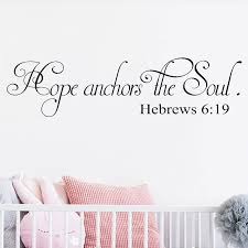 Hebrews 6 19 Quotes Hope Anchors The Soul Wall Decals Art Vinyl Wall Decor Scripture Stickers Home Decoration For Nursery Lc1210 Wall Stickers Aliexpress