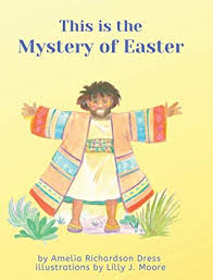This is the Mystery of Easter by Amelia Richardson Dress