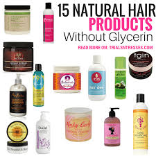 natural hair s without glycerin