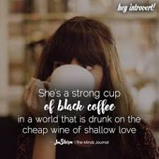 best black coffee quotes images coffee quotes coffee