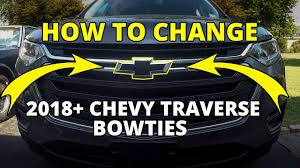 How To Install 2018 2020 Chevy Traverse Bowties Front And Rear Youtube