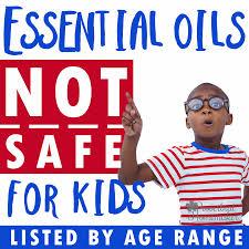 Essential Oils Not Safe For Kids Proverbial Homemaker