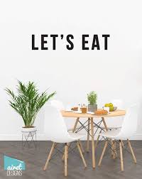 Let S Eat Vinyl Decal Wall Decor Sticker Kitchen Dining Diy Wood Sig Airetgraphics